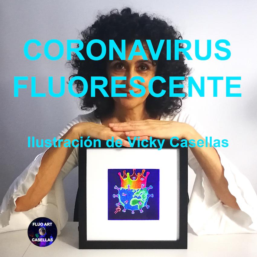 Coronavirus-fluorescente.-Ilustración-de-Vicky-Casellas.-Venta-de-arte-fluorescente.-Fluo-art-casellas