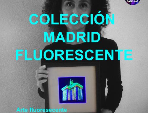 MADRID FLUORESCENTE. VICKY CASELLAS. ARTE FLUORESCENTE